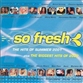So Fresh - The Hits Of Summer 2001