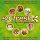 So Fresh - The Hits Of Spring 2001