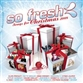 SO FRESH: SONGS FOR CHRISTMAS 2008