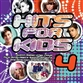 Hits For Kids 4