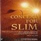 Concert For Slim