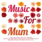 Music For Mum