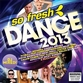 So Fresh - Dance 2013