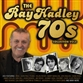The Ray Hadley 70's Collection Volume 2