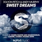 SWEET DREAMS (Club / Mobin Master & Massivedrum / O2 & SRK / Chardy / Holmes John mix)