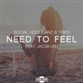 NEED TO FEEL (Reece Low / Jordan Magro / Beth Yen / Marek mix)