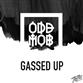 GASSED UP (Jordan Magro / Stace Cadet / Holmes John / Brandon Reeve / Gold Navy mix)