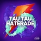 HATERADE (Fresh Til Death / Chumpion mix)
