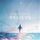 BELIEVE (Original / Jason Forte / Dash One / Mint Dealers mix)