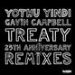 TREATY (25TH ANNIVERSARY REMIXES) (Filthy Lucre / The Journey / Duncan Gray / Yolanda Be Cool / No.1 Delicious mix)