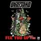 FIX YOU UP (Darude / Tom Budin / Dimatik / Davoodi / VIP mix)