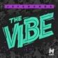 THE VIBE (Uberjak'd / Glover / Ian Munro mix)