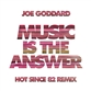 MUSIC IS THE ANSWER (Hot Since 82 mix)