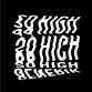 SO HIGH (Generik / Flowidus / Tha Boogie Bandit / Herzeloyde mix)