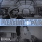 Pleasure + Pain