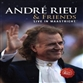Andre Rieu & Friends - Live in Maastricht VII