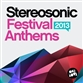 Stereosonic Festival Anthems 2013
