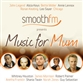 Smooth FM Presents - Music For Mum