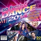 So Fresh - Dance 2014