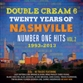 Double Cream 6: 20 Years Of Nashville #1 Hits Volume 2 1993 - 2013