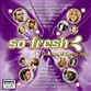 So Fresh - The Hits Of Spring 2003