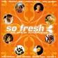 So Fresh - Autumn 2005