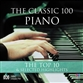 The Classic 100: Piano - Top Ten and Selected Highlights