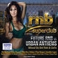 RNB Superclub Future RNB Vs Urban Anthems