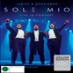 Ladies and Gentlemen - Sol3 Mio - Live In Concert