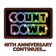 Countdown - 40th Anniversary Continues