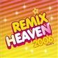 Remix Heaven 2006 - Volume 1