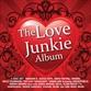 The Love Junkie Album
