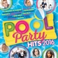 Pool Party Hits 2016