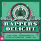 Ministry of Sound: Rappers Delight