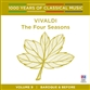 Vivaldi: The Four Seasons (1000 Years of Classical Music, vol.9)
