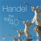 Handel: The Top 40 - His Greatest Hits