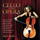 Cello At The Opera