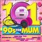 101 90s For Mum