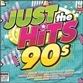 Just The Hits: 90s