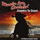 Music For Cruizin': Country To Coast