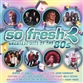 So Fresh: Greatest Hits Of The 80's