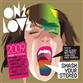 OneLove Smash Your Stereo 2009 - Mixed By The Bloody Beetroots, Juan Kidd & Andy Murphy