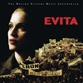 Evita - Complete Motion Picture Music Soundtrack