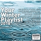 Your Winter Playlist 2018