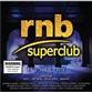 RnB Superclub History