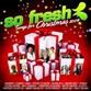 So Fresh: Songs For Christmas 2009