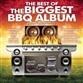 The Best Of The Biggest BBQ Album