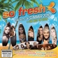So Fresh: The Hits Of Summer 2010 + The Best Of 2009