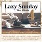 Lazy Sunday 4