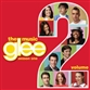 Glee: The Music - Season One - Volume 2